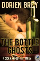 The Bottle Ghosts (A Dick Hardesty Mystery, #6)