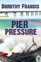 Pier Pressure (A Key West Mystery)