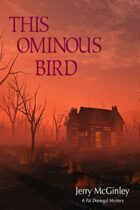 This Ominous Bird (The Pat Donegal Mysteries, #3)