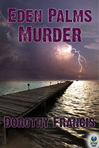 Eden Palms Murder (A Key West Mystery)