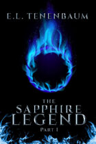 The Sapphire Legend: Part I