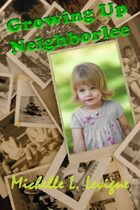 Growing Up Neighborlee (Neighborlee, Ohio, #5)