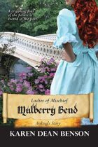 Mulberry Bend: Aisling's Story (Ladies of Mischief, #3)