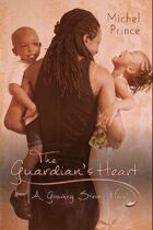 The Guardian's Heart (Growing Strong, #1)