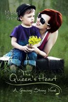 The Queen's Heart (Growing Strong, #2)