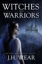 Witches and Warriors (Witches and Warriors, #1)