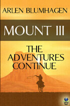 Mount III: The Next Adventure