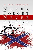 Never Forget, Never Forgive (A Matt Murphy Mystery, #5)