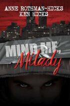 Mind Me, Milady (A Jane Larson Mystery)