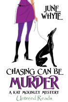 Chasing Can Be Murder (A Kat McKinley Mystery, #1)