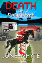 Death at Dingo Creek (A Vets2U Mystery, #2)