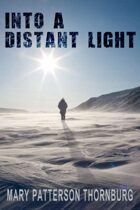 Into a Distant Light