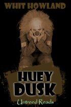 Huey Dusk (A Huey Dusk Caper, #1)