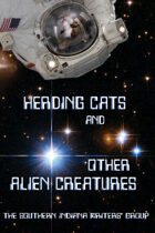Herding Cats and Other Alien Creatures