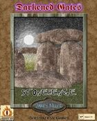 Darkened Gates 3: Stonehenge: Then and Now