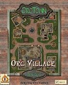 OrcTown 1: The Village