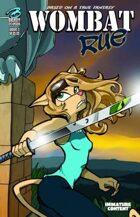 Wombat Rue - Chapter 3: The Bridge of No Return