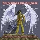 Infinite Power Adventure: The Fugitives and the Flock
