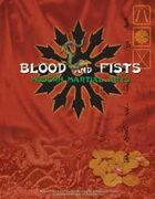 Blood and Fists: Modern Martial Arts