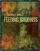 Darwin's World: Feeding Grounds (Gencon 2006 Adventure)
