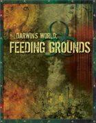 Darwin's World: Feeding Grounds (Gencon 2006 Adventure)
