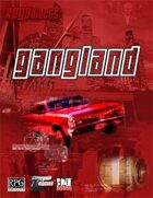 Modern System: Gangland