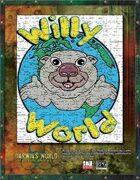 Darwin's World: Willy World