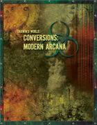 Darwin's World Conversions: Modern Arcana