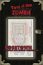 Year of the Zombie: Vosstown