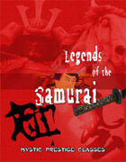 Legends of the Samurai: Mystic Prestige Classes