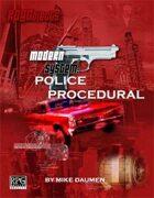 Modern System: Police Procedural