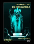 In Pursuit of The Mind Masters