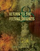 Return to the Feeding Grounds (Gencon 2010)