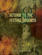 Return to the Feeding Grounds (Gencon 2010)