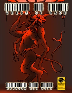 Abandon All Hope: Seeds of Rage
