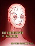 Darwin's World: The Brotherhood of Radiation