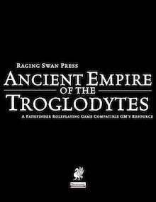 Ancient Empire of the Troglodytes