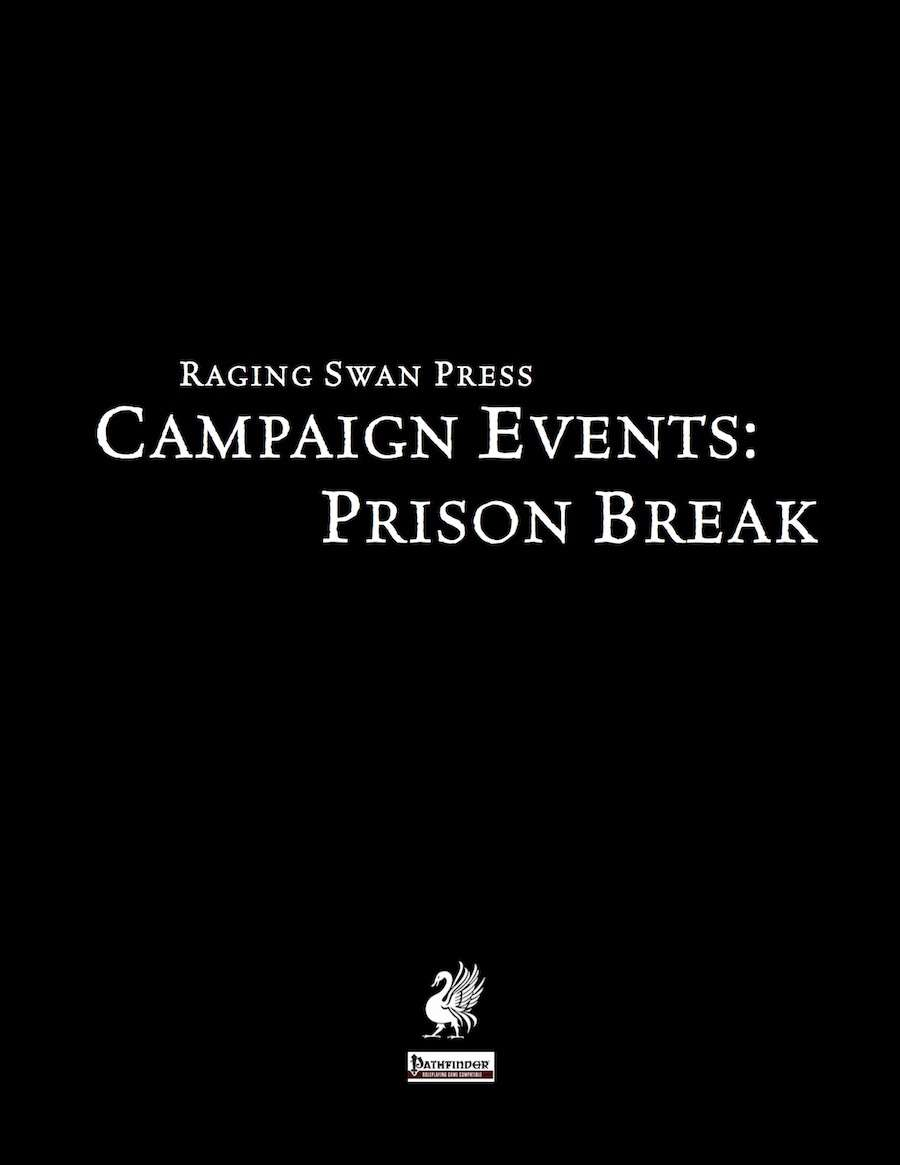 Campaign Events: Prison Break