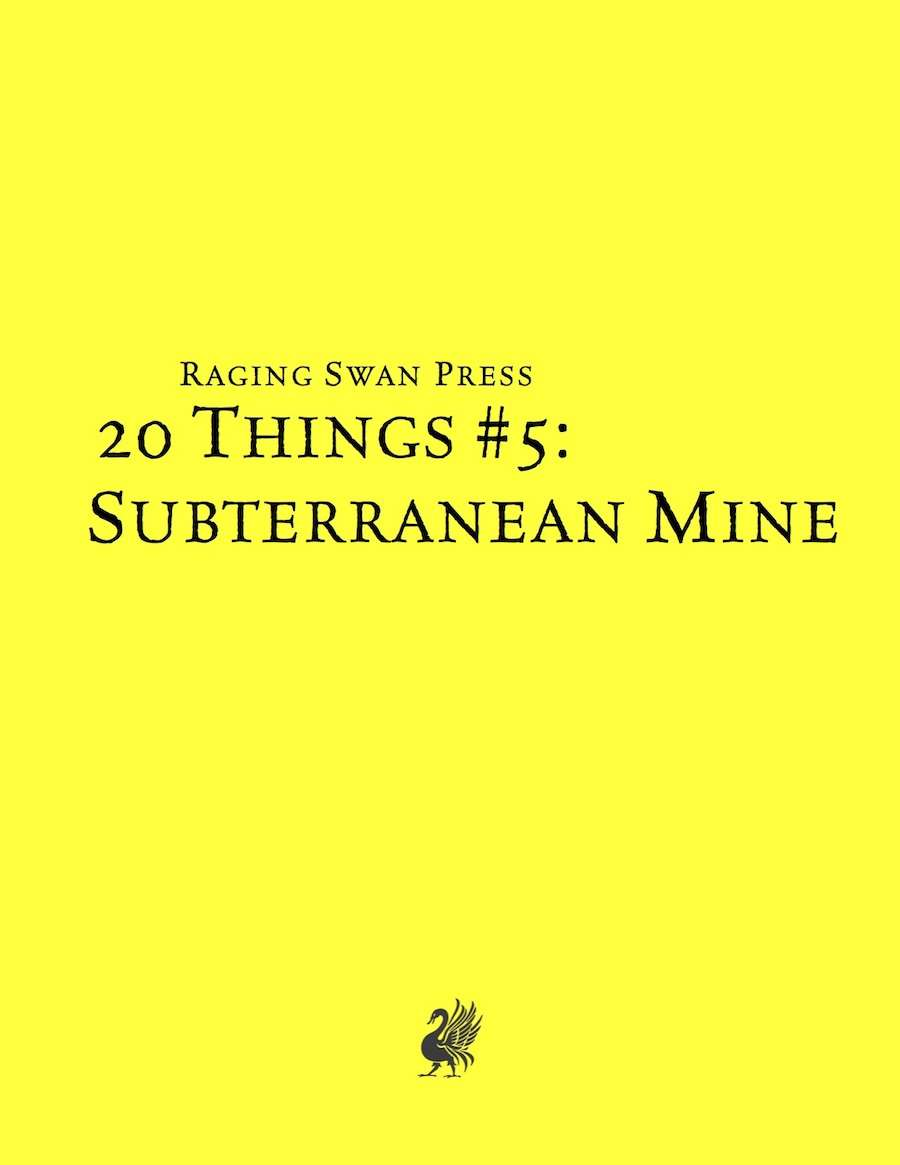 20 Things #5: Subterranean Mine (System Neutral Edition)