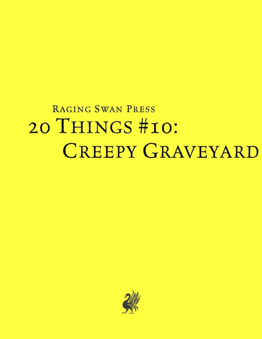 20 Things #10: Creepy Graveyard (System Neutral Edition)