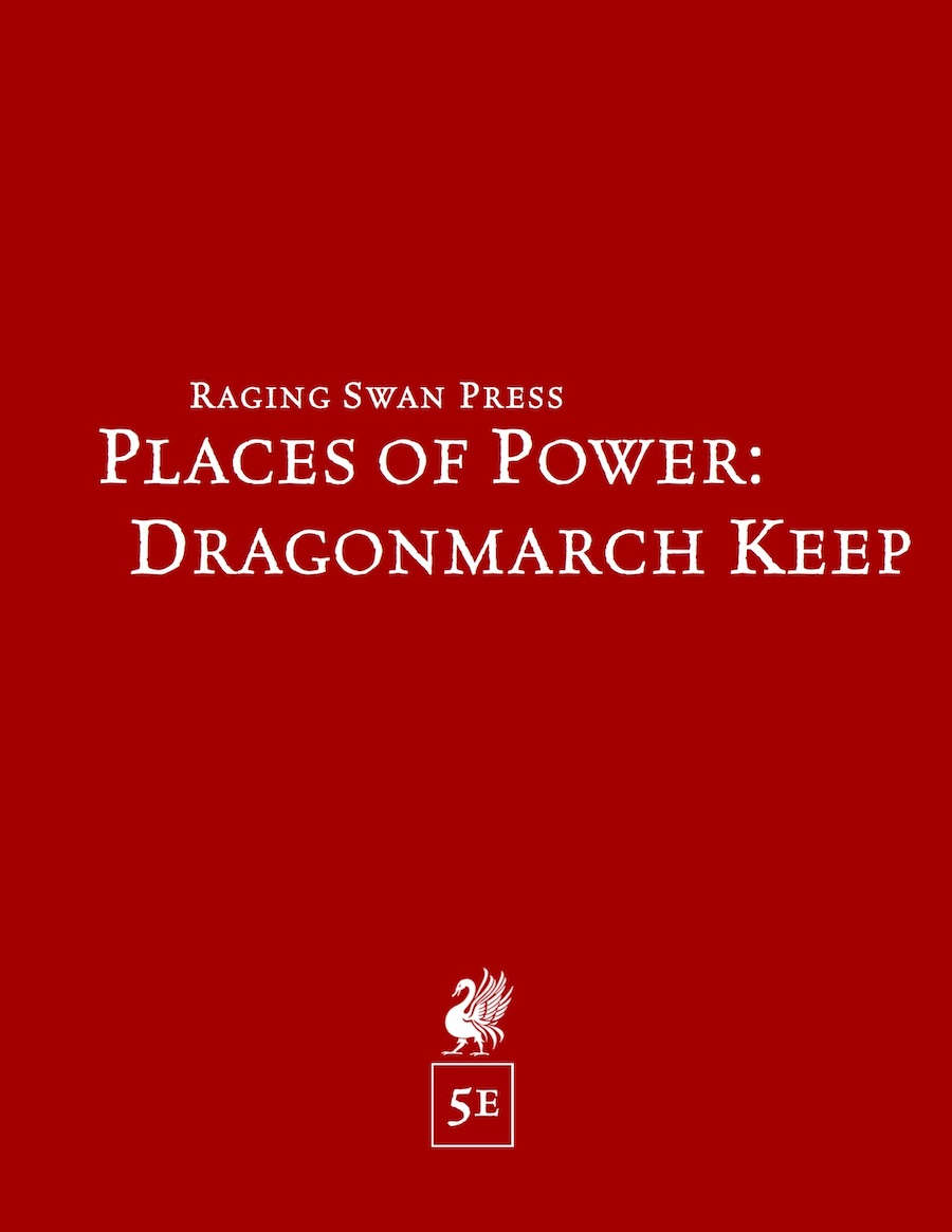 Places of Power: Dragonmarch Keep (5e)