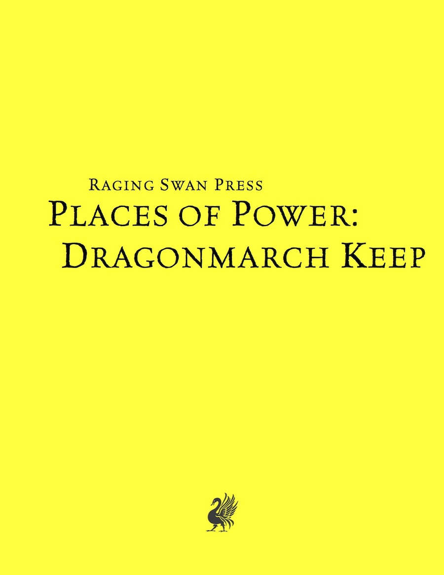 Places of Power: Dragonmarch Keep System Neutral Edition