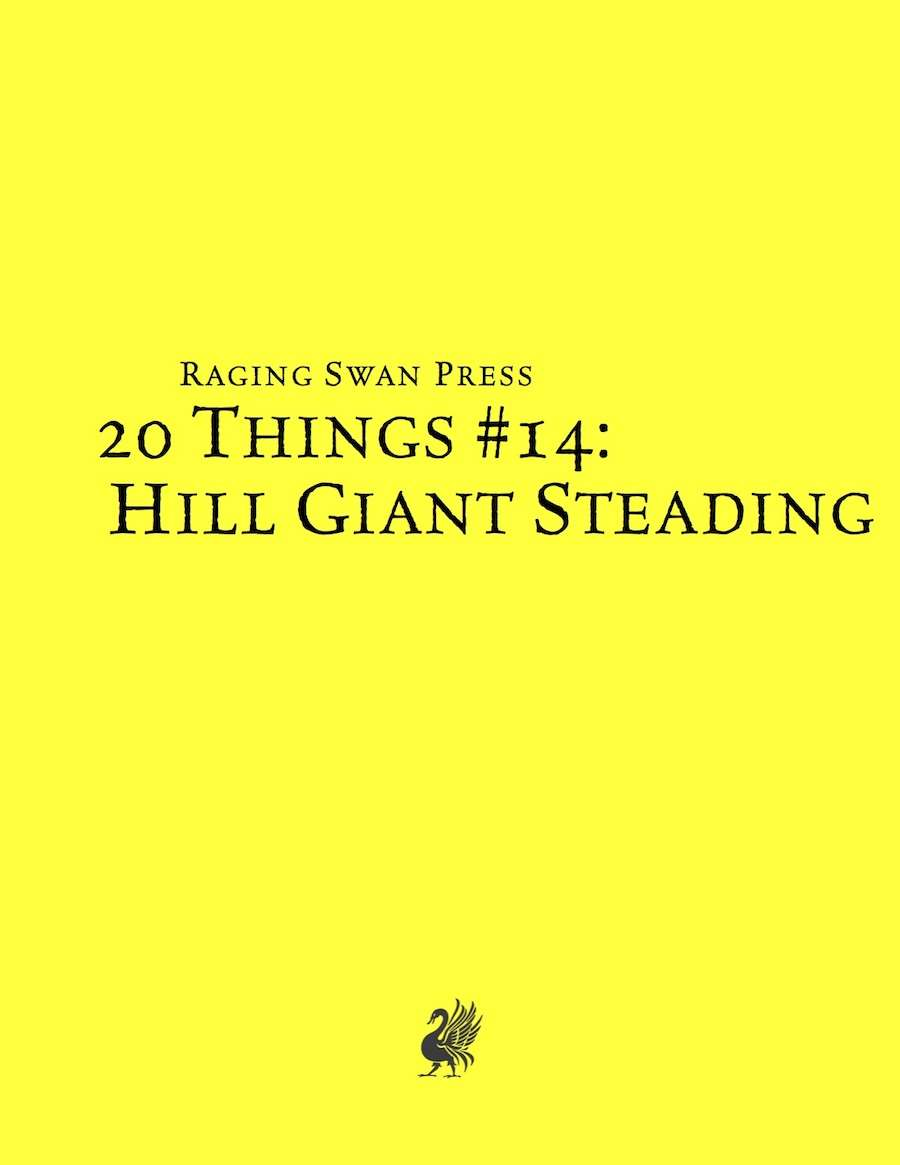 20 Things #14: Hill Giant Steading (System Neutral Edition)