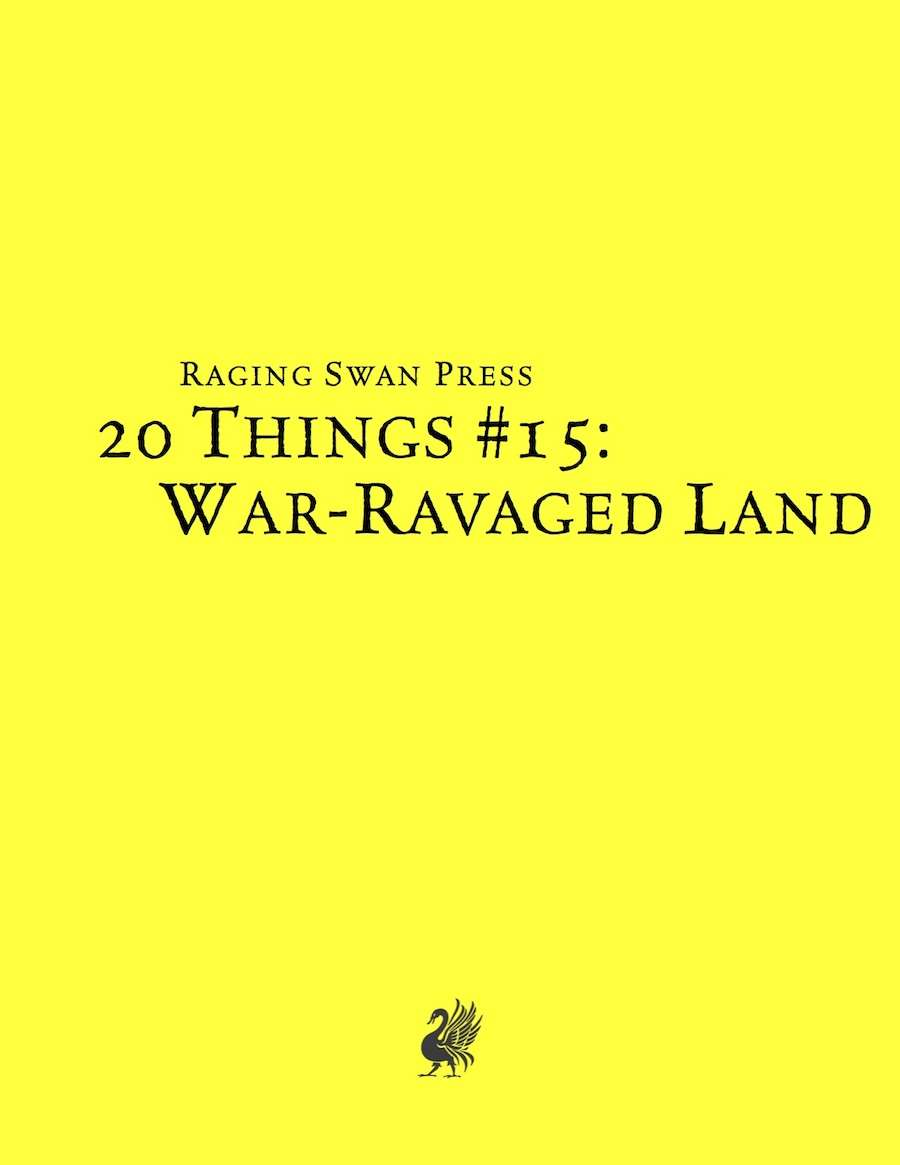 20 Things #15: War-Ravaged Land (System Neutral Edition)