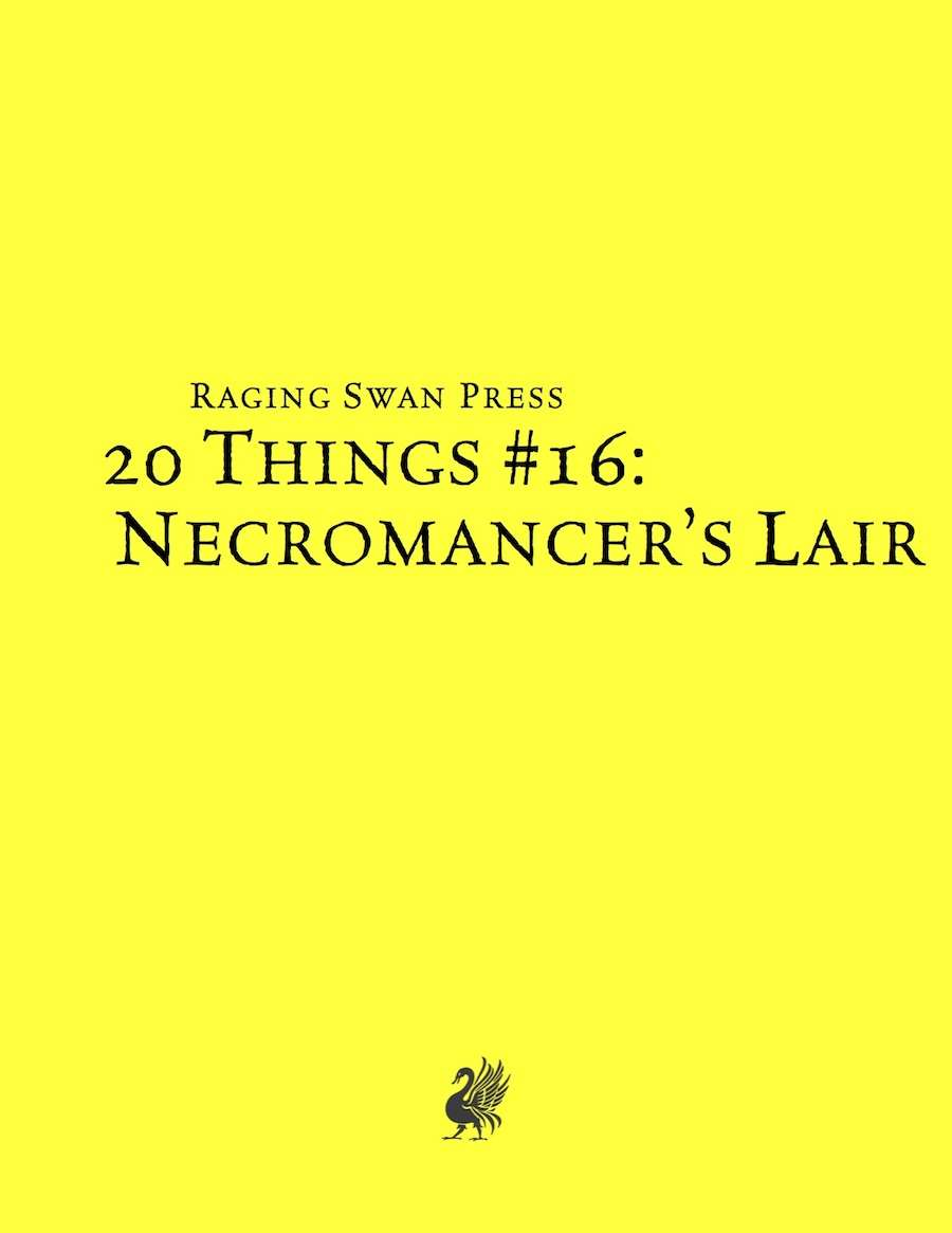 20 Things #16: Necromancer's Lair (System Neutral Edition)