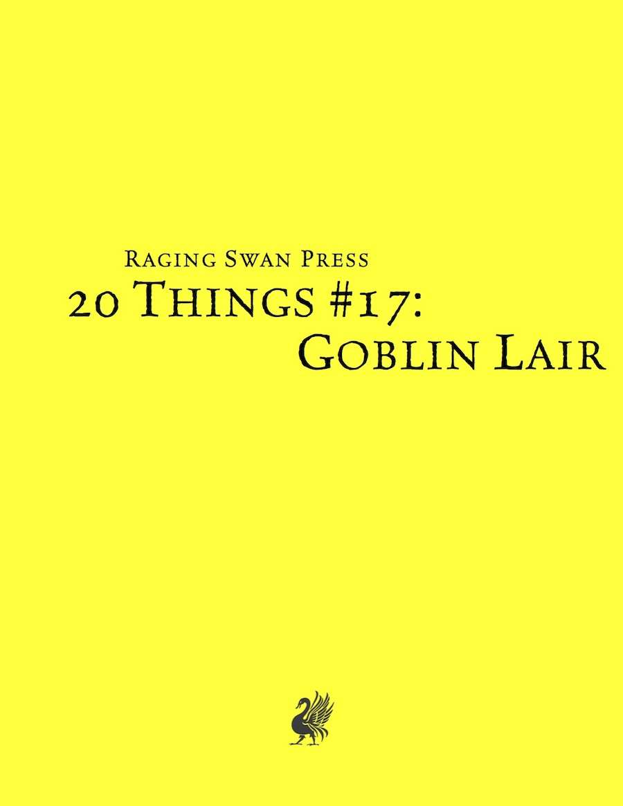 20 Things #17: Goblin Lair (System Neutral Edition)
