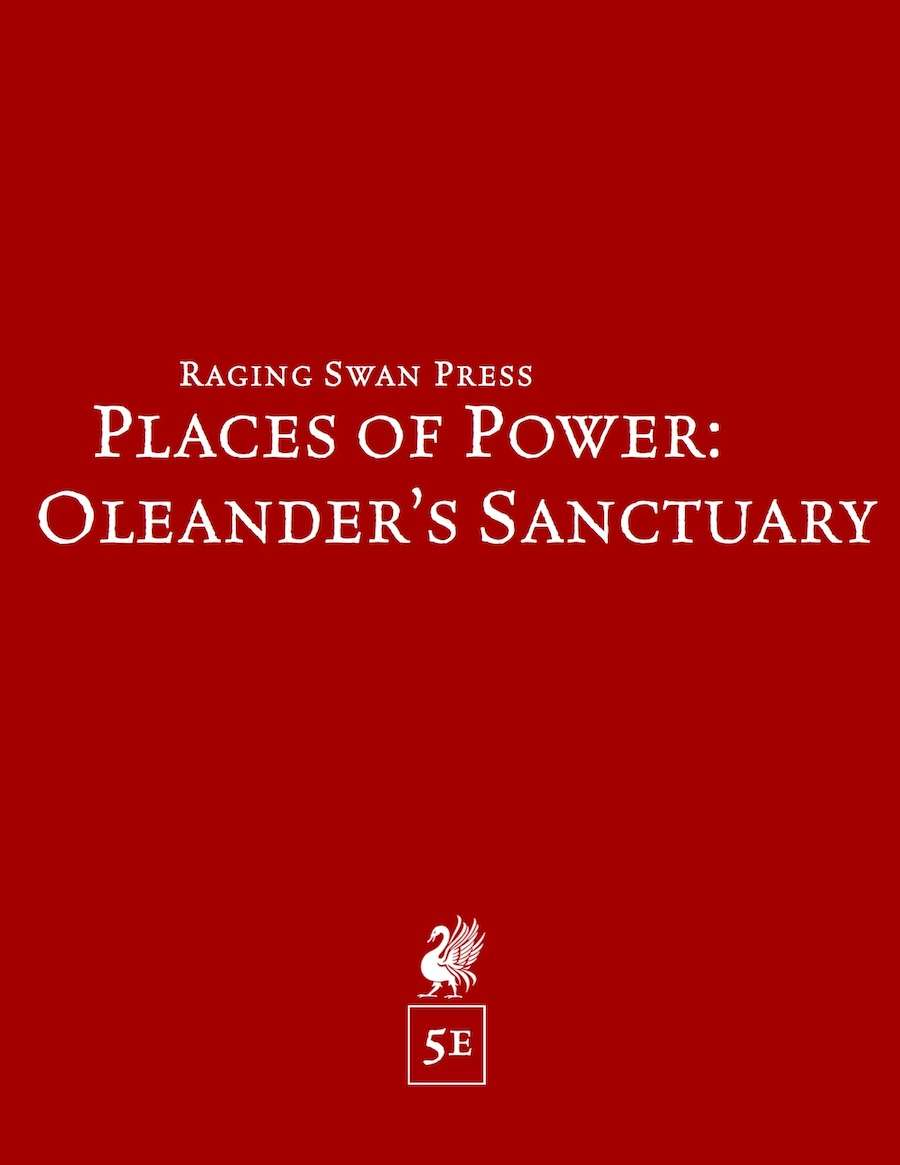 Places of Power: Oleander's Sanctuary (5e)