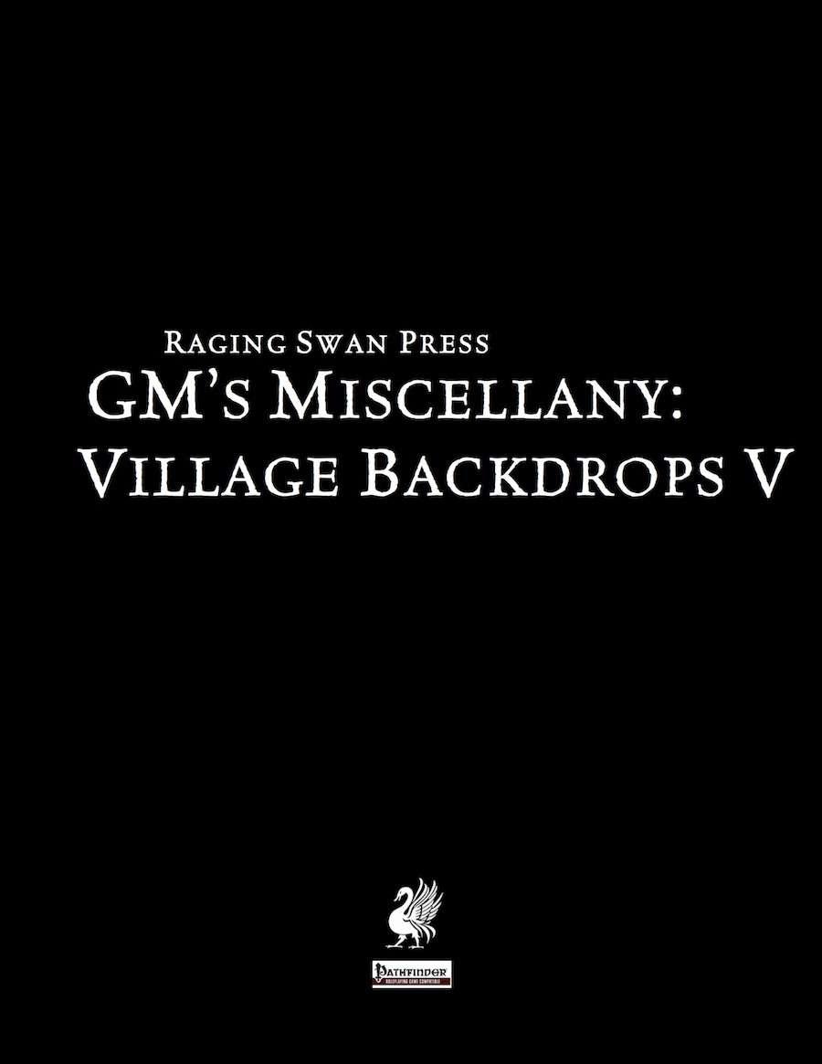 GM's Miscellany: Village Backdrops V