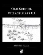 Old-School Village Maps III