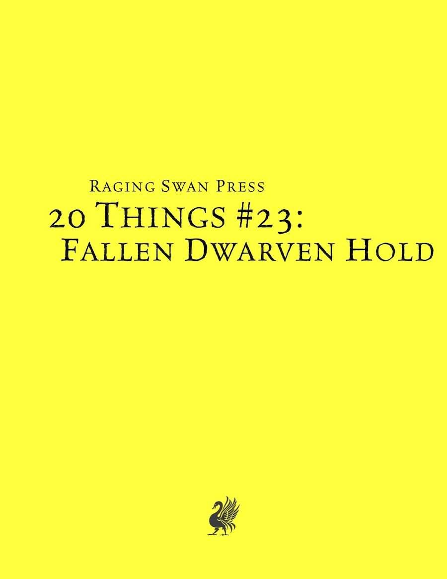 20 Things #23: Fallen Dwarven Hold (System Neutral Edition)